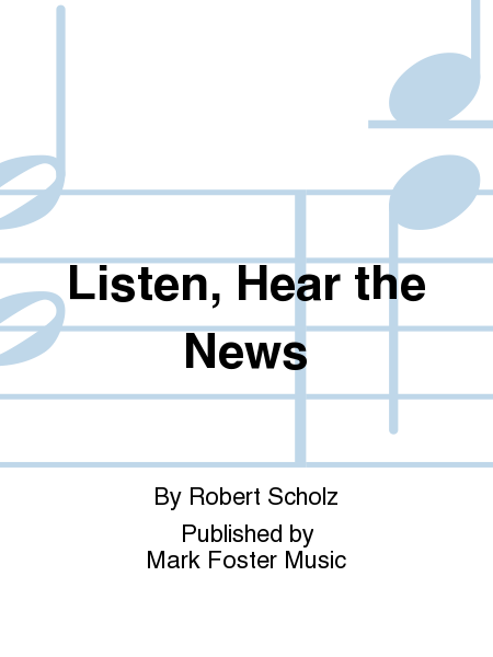 Listen, Hear the News