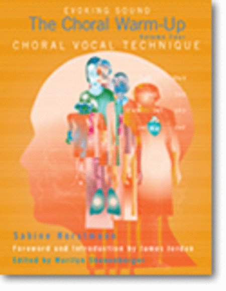 The Choral Warm-Up: Choral Vocal Technique