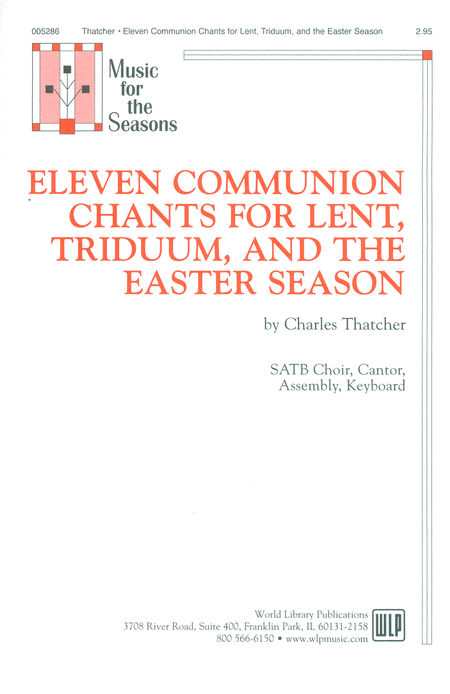 Eleven Communion Chants for Lent, Triduum, and the Easter Season