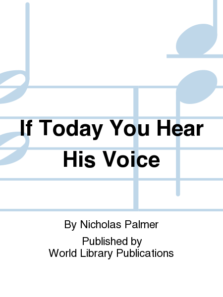 If Today You Hear His Voice