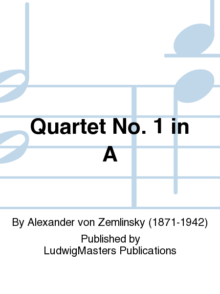 Quartet No. 1 in A