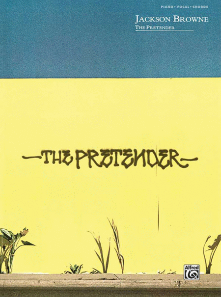 Jackson Browne -- The Pretender