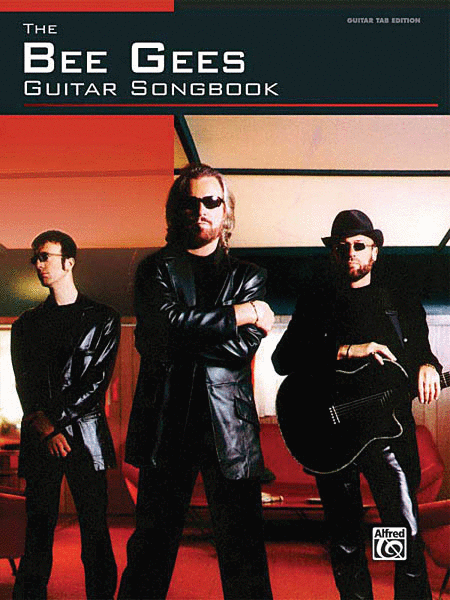 Bee Gees - Guitar Songbook