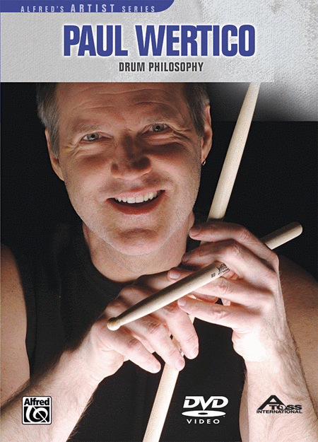 Paul Wertico -- Drum Philosophy