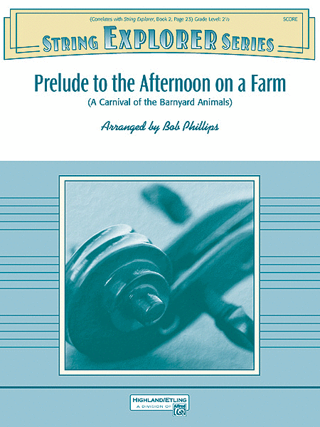 Prelude to the Afternoon on a Farm (score only)