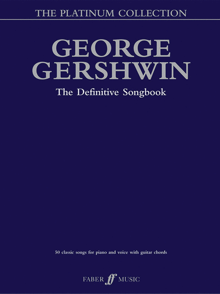 George Gershwin: The Platinum Collection