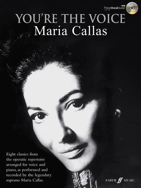 You're the Voice: Maria Callas
