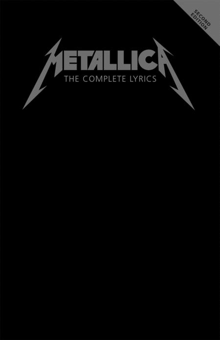 Metallica - The Complete Lyrics - Second Edition