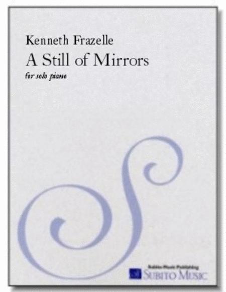 A Still of Mirrors