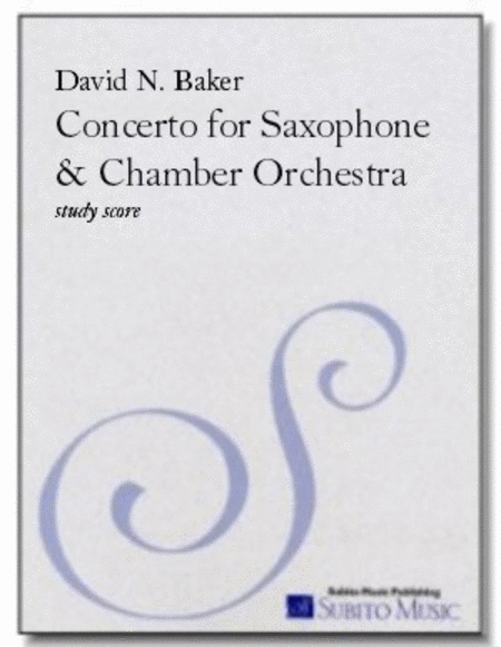 Concerto for Tenor Saxophone & Chamber Orchestra