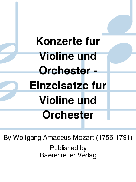 Konzerte fur Violine und Orchester - Einzelsatze fur Violine und Orchester