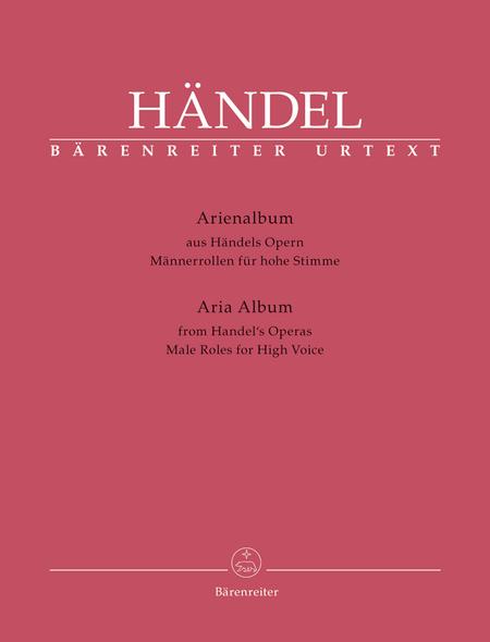 Arienalbum aus Handels Opern. Mannerrollen fur hohe Stimme