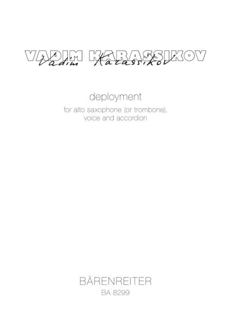 Deployment for Female Voice, Solo Accordion, Solo Alto Saxophone, Solo Trombone