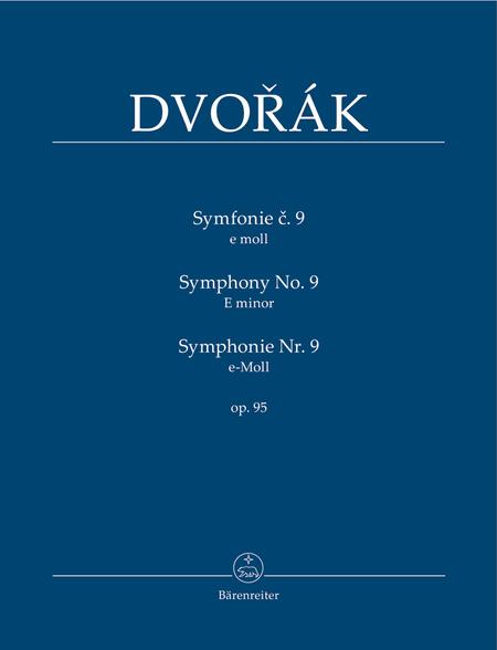 Symphony No. 9 e minor op. 95