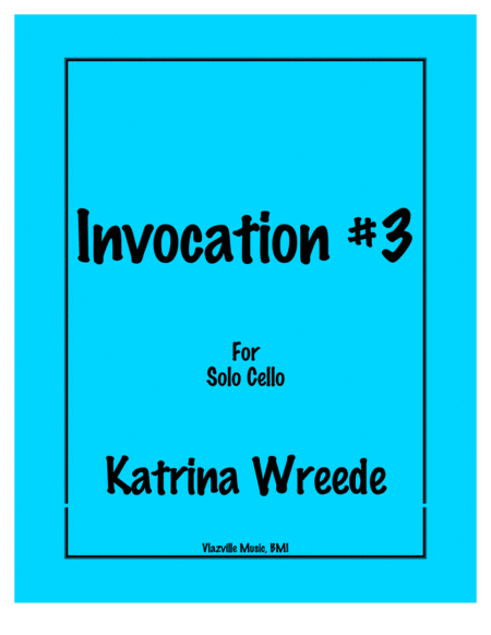 Invocation #3 for cello