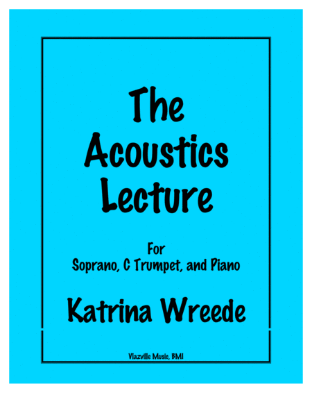 The Accoustics Lecture