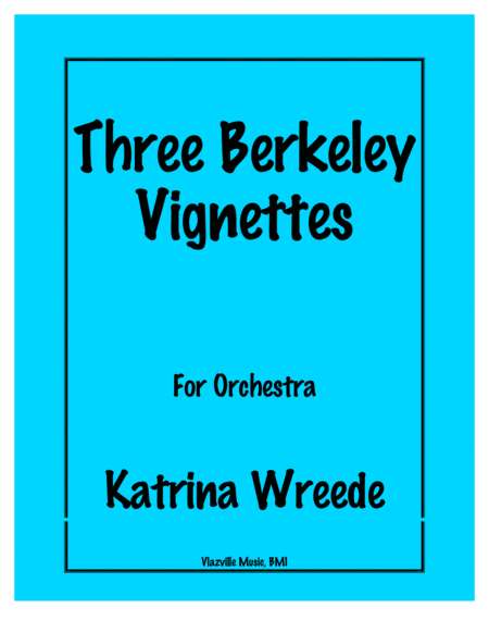 Three Berkeley Vignettes