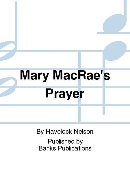 Mary MacRae's Prayer