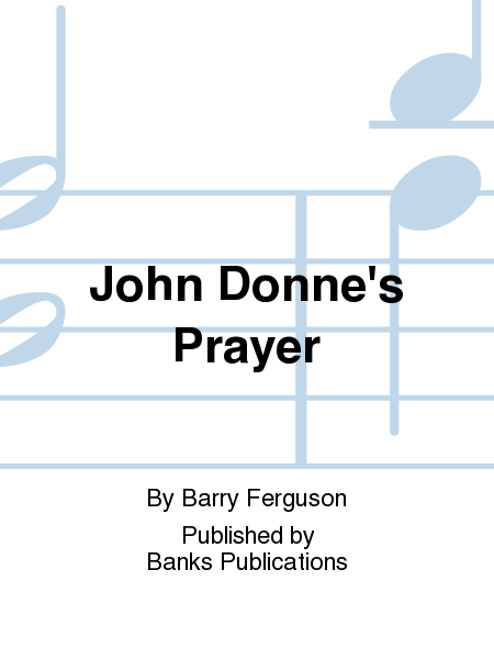 John Donne's Prayer