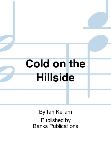 Cold on the Hillside