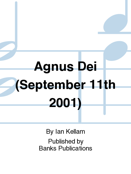 Agnus Dei (September 11th 2001)