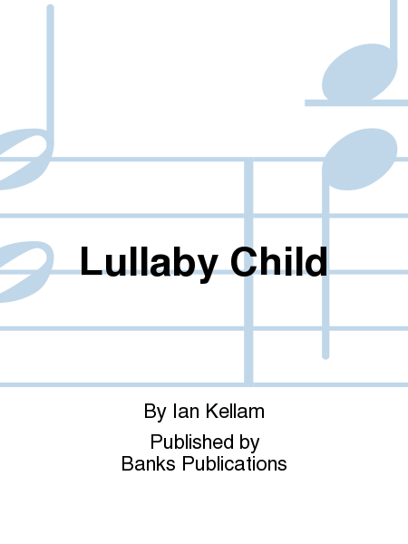 Lullaby Child