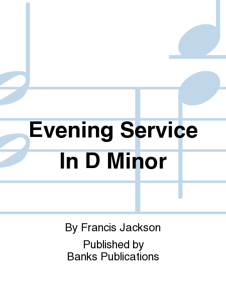 Evening Service In D Minor