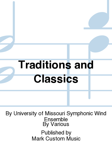 Traditions and Classics