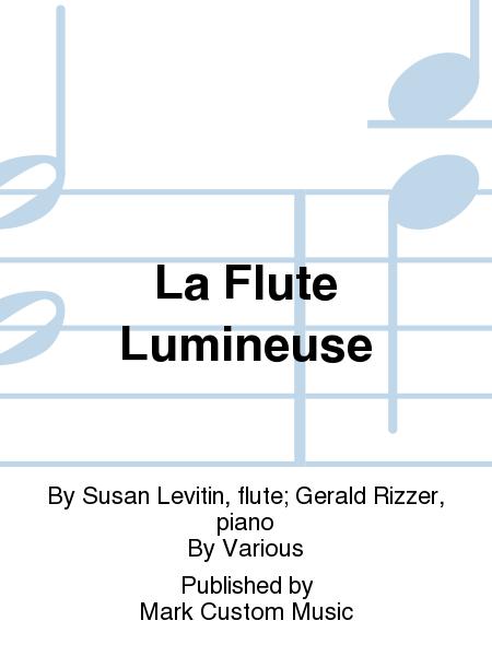 La Flute Lumineuse