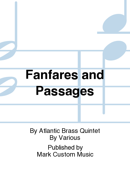 Fanfares and Passages