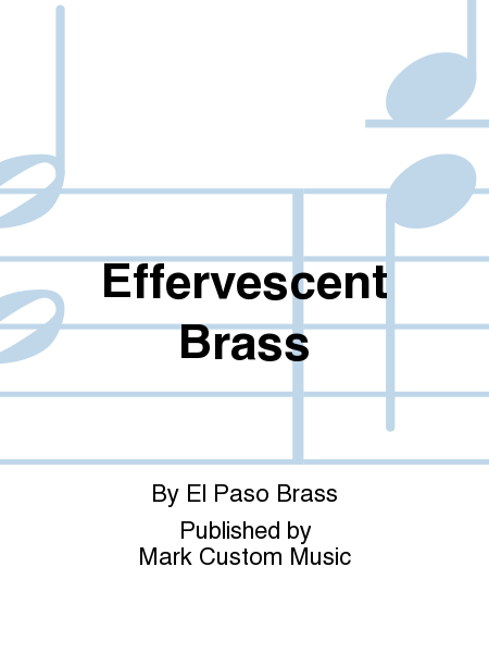 Effervescent Brass