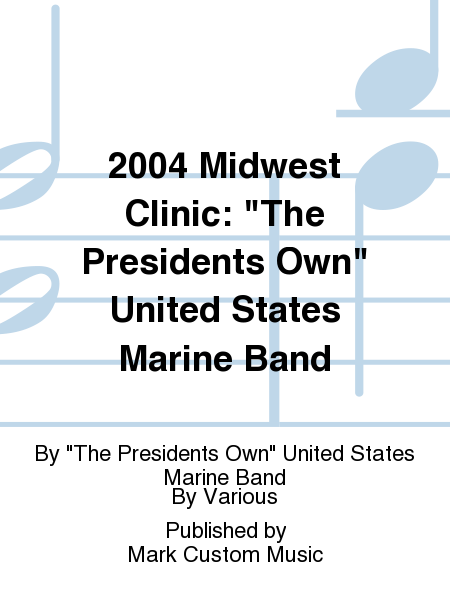 2004 Midwest Clinic: