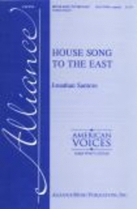 House Song to the East