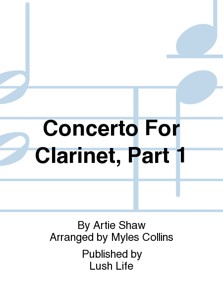 Concerto For Clarinet, Part 1