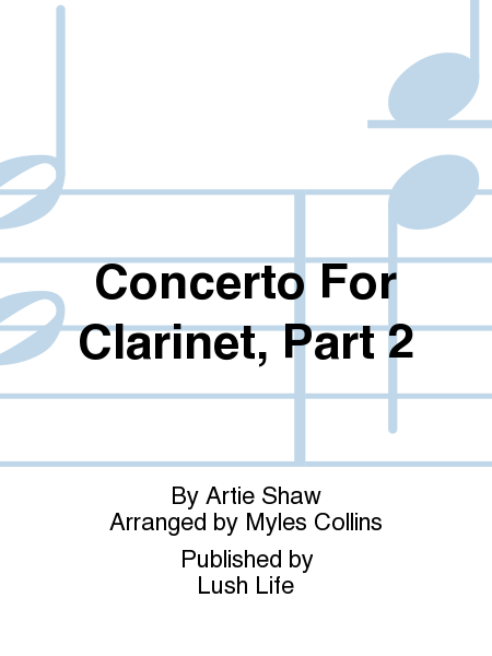 Concerto For Clarinet, Part 2