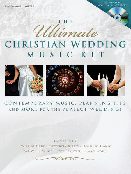 The Ultimate Christian Wedding Music Kit