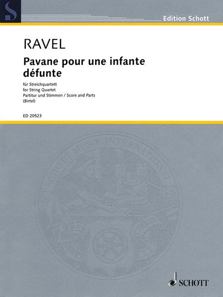 Pavane Pour Une Infante Defunte For String Quartet