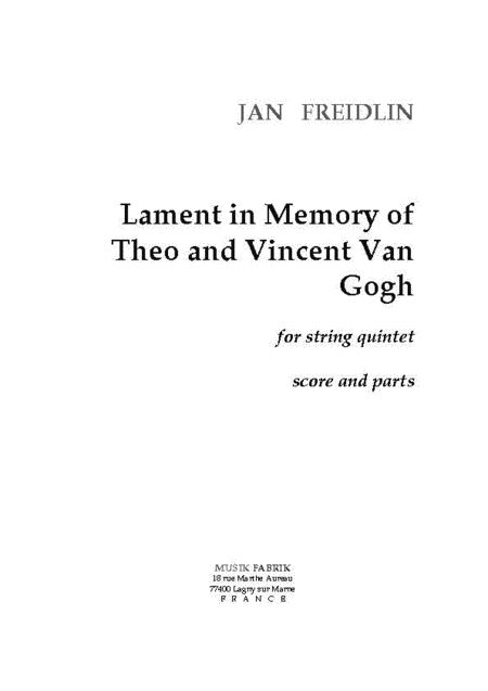 Lament in memory of Th & V Van Gogh