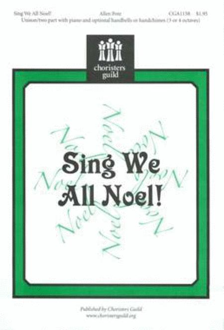 Sing We All Noel!