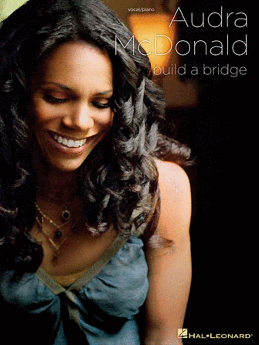 Audra McDonald -Build a Bridge