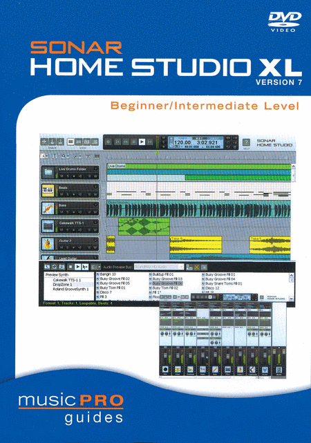 SONAR Home Studio XL Version 7 - Beginner/Intermediate Level