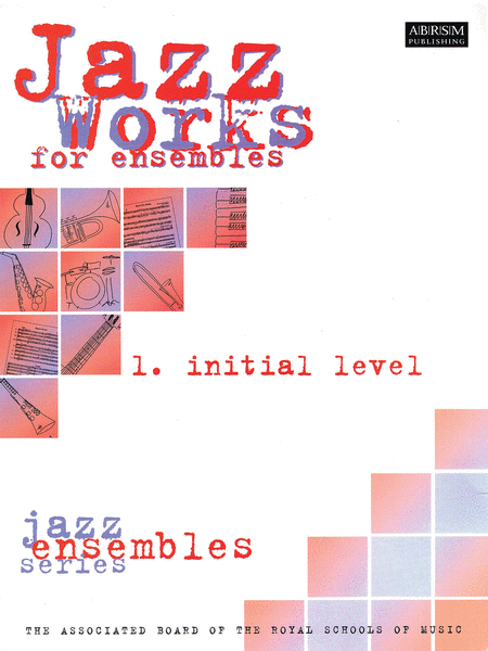 Jazz Works for Ensembles - 1. Initial Level
