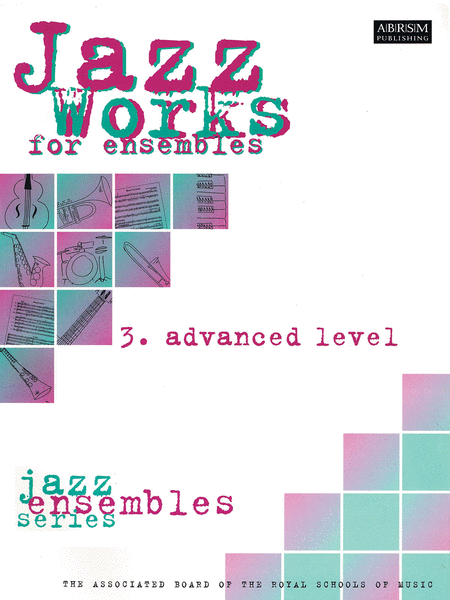Jazz Works for Ensembles - 3. Advanced Level