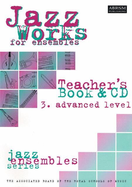 Jazz Works for Ensembles - 3. Advanced Level