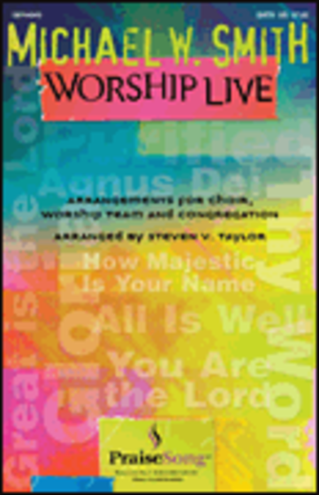 Michael W. Smith Worship Live - ChoirTrax CD