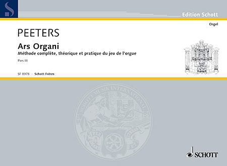 Ars Organi:complete Method For Organ-playing In 3 Parts