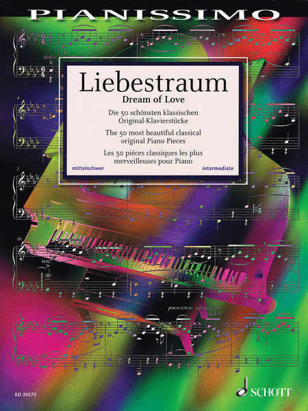Liebestraum (Dream of Love) - The 50 Most Beautiful Original Piano Pieces