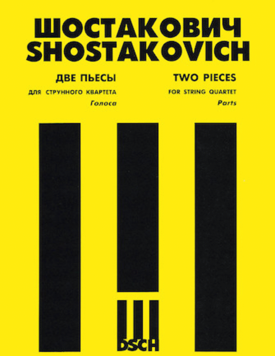 Shostakovich: Two Pieces For String Quartet: 1. Elegy, 2. Polka