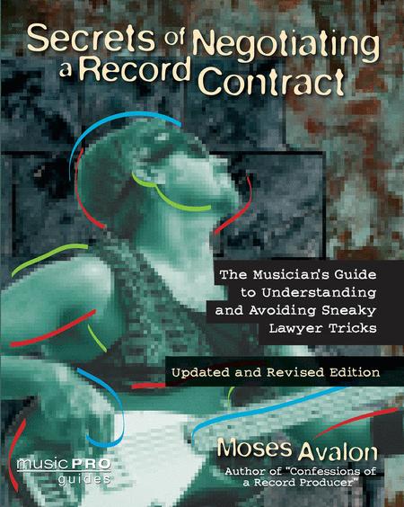 Secrets of Negotiating a Record Contract