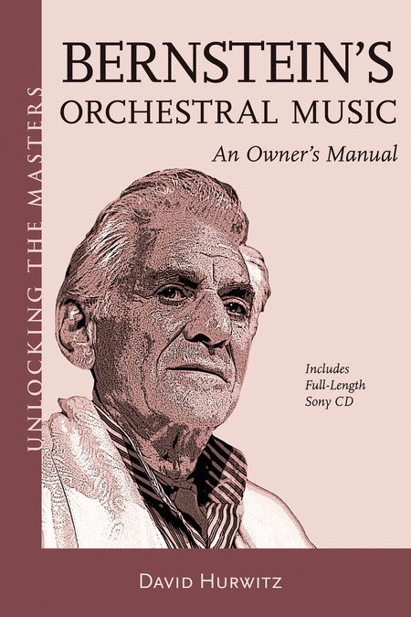 Bernstein's Orchestral Music - An Owner's Manual